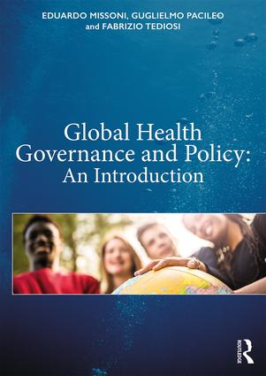 Global Health Governance and Policy. An Introduction